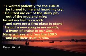 Psalm 40 - 1-3